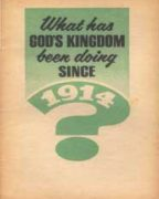What has God's Kingdom been doing Since 1914? (1966)