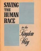 Saving the Human Race in the Kingdom Way (1970)