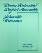 Divine Rulership District Assembly of Jehovah's Witnesses (1972)