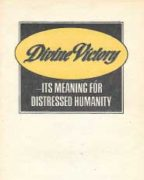 Divine Victory – It's Meaning for Distressed Humanity (1973)