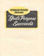Human Plans Failing as God's Purpose Succeeds (1974)