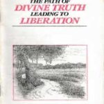 The Path of Divine Truth Leading to Liberation (1980)