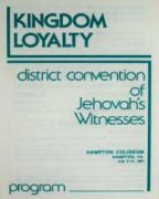 Kingdom Loyalty District Convention of Jehovah's Witnesses (1981)