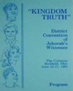 Kingdom Truth District Convention of Jehovah's Witnesses (1982)