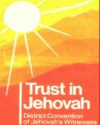 Trust in Jehovah District Convention of Jehovah's Witnesses (1987)