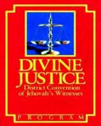Divine Justice District Convention of Jehovah's Witnesses (1988)