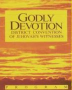 Godly Devotion District Convention of Jehovah's Witnesses (1989)