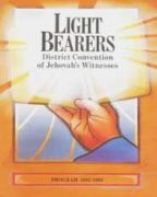 Light Bearers District Convention of Jehovah's Witnesses (1992)