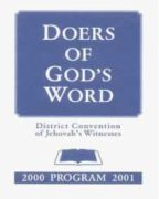 Doers of God's Word District Convention of Jehovah's Witnesses (2000)