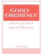 Godly Obedience District Convention of Jehovah's Witnesses (2005)