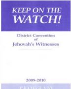 Keep on the Watch! District Convention of Jehovah's Witnesses (2009)