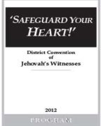 Safeguard Your Heart! District Convention of Jehovah's Witnesses (2012)