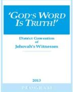 God's Word Is Truth! District Convention of Jehovah's Witnesses (2013)