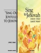 """Sing Out Joyfully"" to Jehovah vs Sing to Jehovah – A songbook comparison (2016)"