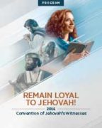 Remain Loyal to Jehovah! Convention of Jehovah's Witnesses (2016)
