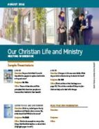 Our Christian Life & Ministry (August 2016)
