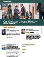 Our Christian Life & Ministry (October 2016)
