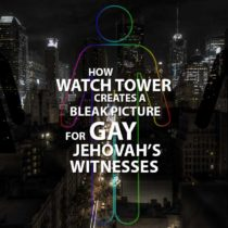 Gay Jehovah's Witnesses - Watch Tower Creates a Bleak Picture for Gays