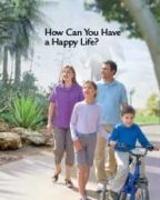 How Can You Have a Happy Life (June 2013)
