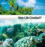 Was Life Created? (October 2016)