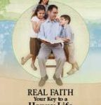 Real Faith - Your Key to a Happy Life (October 2016)