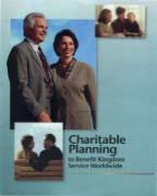 Charitable Planning to Benefit Kingdom Service Worldwide (2010)