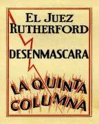 El Juez Rutherford Desenmascara La Quinta (1940)