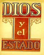 Dios Y El Estado (1941)