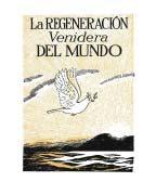 La Regeneración Venidera Del Mundo (1944)