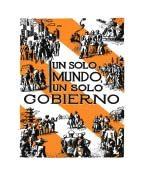 Un Solo Mundo Un Solo Gobierno (1945)
