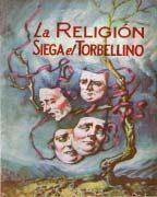 La Religión Siega el Torbellino (1945)