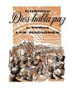 Cuando Dios habla paz a todas las naciones (1959)
