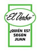 """""""El Verbo"""" Quién es? Según Juan (1962)"""