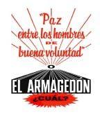 Paz entre los hombres de buena voluntad el Armagedón cuál? (1964)