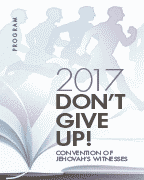 Don't Give Up! Convention of Jehovah's Witnesses (2017)
