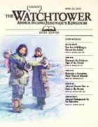 The Watchtower Study Edition April 15 2012