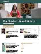 Our Christian Life & Ministry (June 2017)