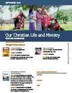 Our Christian Life & Ministry (September 2017)