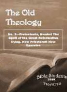 Old Theology Quarterly #03