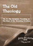 Old Theology Quarterly #06