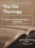 Old Theology Quarterly #08