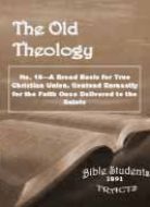 Old Theology Quarterly #10