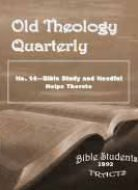Old Theology Quarterly #14