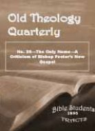 Old Theology Quarterly #25