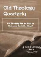 Old Theology Quarterly #28