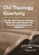 Old Theology Quarterly #48