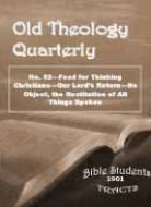 Old Theology Quarterly #52