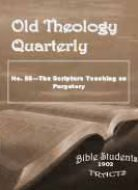Old Theology Quarterly #58