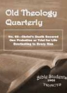 Old Theology Quarterly #63