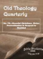 Old Theology Quarterly #70